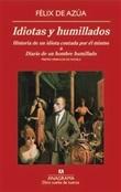 Idiotas y humillados (Félix de Azúa)-Trabalibros