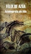 Autobiografía sin vida (Félix de Azúa)-Trabalibros