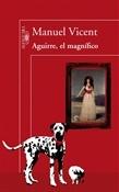 Aguirre el magnífico (Manuel Vicent)-Trabalibros
