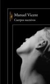 Cuerpos sucesivos (Manuel Vicent)-Trabalibros