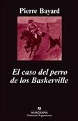 El caso del perro de los Baskerville (Pierre Bayard)-Trabalibros