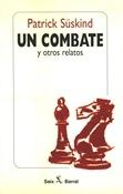 Un combate y otros relatos (Patrick Süskind)-Trabalibros