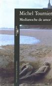 Medianoche de amor (Michel Tournier)-Trabalibros