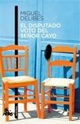 El disputado voto del señor Cayo (Miguel Delibes)-Trabalibros