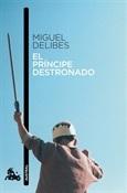 El príncipe destronado (Miguel Delibes)-Trabalibros