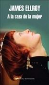 A la caza de la mujer (James Ellroy)-Trabalibros