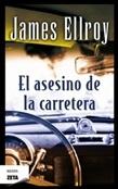 El asesino de la carretera (James Ellroy)-Trabalibros