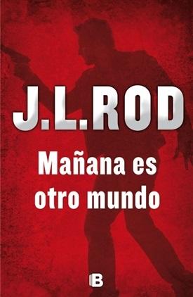 Mañana es otro mundo (J.L. Rod)-Trabalibros