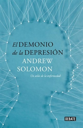 El demonio de la depresión (Andrew Solomon)-Trabalibros