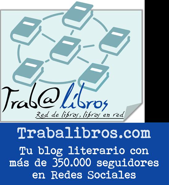 Trabalibros tu blog literario - 350.000 seguidores