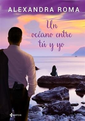 Un océano entre tú y yo (Alexandra Roma)-Trabalibros