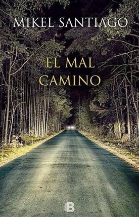 El mal camino (Mikel Santiago)-Trabalibros