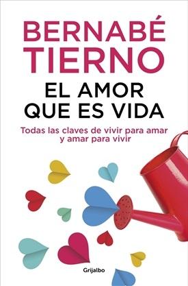 El amor que es vida (Bernabé Tierno)-Trabalibros
