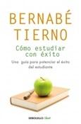 Cómo estudiar con éxito (Bernabé Tierno)-Trabalibros