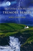 La última noche en Tremore Beach (Mikel Santiago)-Trabalibros