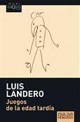 Juegos de la edad tardía (Luis Landero)-Trabalibros