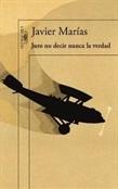 Juro no decir nunca la verdad (Javier Marías)-Trabalibros