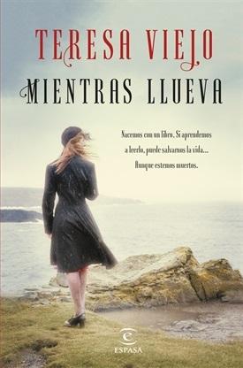 Mientras llueva (Teresa Viejo)-Trabalibros