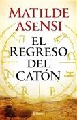 El regreso del Catón (Matilde Asensi)-Trabalibros