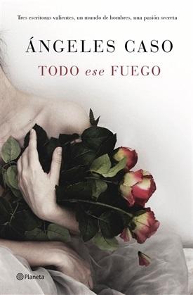 Todo ese fuego (Ángeles Caso)-Trabalibros