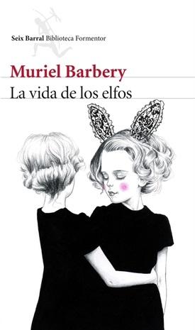 La vida de los elfos (Muriel Barbery)-Trabalibros