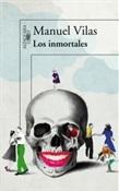 Los inmortales (Manuel Vilas)-Trabalibros