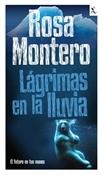 Lágrimas en la lluvia (Rosa Montero)-Trabalibros
