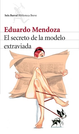 El secreto de la modelo extraviada (Eduardo Mendoza)-Trabalibros