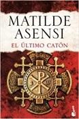 El último catón (Matilde Asensi)-Trabalibros