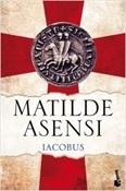 Iacobus (Matilde Asensi)-Trabalibros