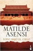 Todo bajo el cielo (Matilde Asensi)-Trabalibros