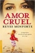 Amor cruel (Reyes Monforte)-Trabalibros