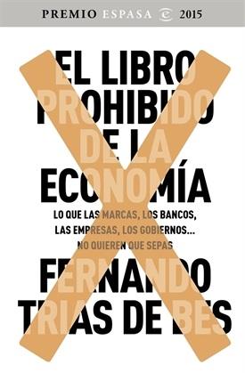 El libro prohibido de la economía (Fernando Trías de Bes)-Trabalibros