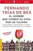 El hombre que cambió su casa por un tulipán (Fernando Trías de Bes)-Trabalibros