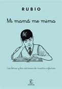 Mi mamá me mima (Cuadernos Rubio)-Trabalibros
