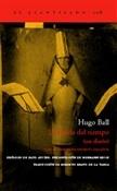 La huida del tiempo (Hugo Ball)-Trabalibros