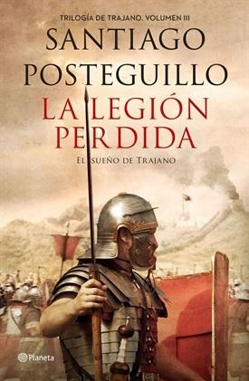 La legión perdida (Santiago Posteguillo)-Trabalibros