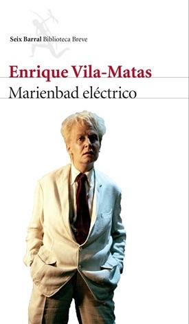 Marienbad eléctrico (Enrique Vila-Matas)-Trabalibros