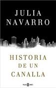 Historia de un canalla (Julia Navarro)-Trabalibros