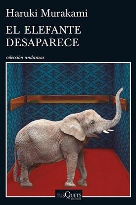 El elefante desaparece (Haruki Murakami)-Trabalibros