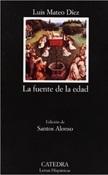 La fuente de la edad (Luis Mateo Díez)-Trabalibros
