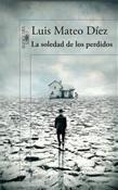 La soledad de los perdidos (Luis Mateo Díez)-Trabalibros