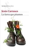 La tierra que pisamos (Jesús Carrasco)-Trabalibros