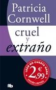 Cruel y extraño (Patricia Cornwell)-Trabalibros