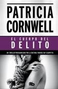 El cuerpo del delito (Patricia Cornwell)-Trabalibros