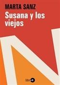 Susana y los viejos (Marta Sanz)-Trabalibros