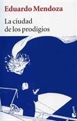 La ciudad de los prodigios (Eduardo Mendoza)-Trabalibros