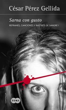 Sarna con gusto (César Pérez Gellida)-Trabalibros
