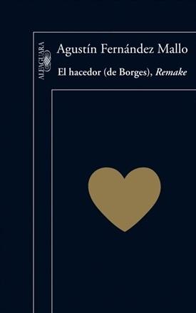 El hacedor (de Borges), Remake (Fernández Mallo)-Trabalibros