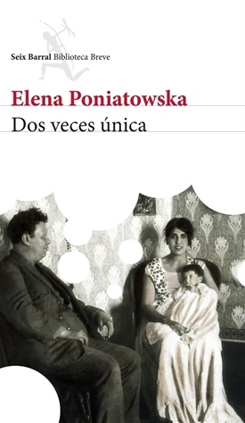Dos veces única (Elena Poniatowska)-Trabalibros